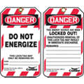 "Lockout Tag, Plastic, Do Not Energize This Lock/Tag May Only Be Removed By, 5-3/4"" x 3-1/4"", 10 PK"