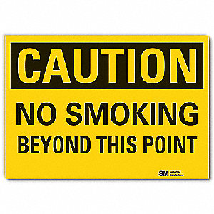 "No Smoking, Caution, Vinyl, 3-1/2"" x 5"", Adhesive Surface, Engineer"
