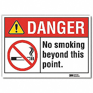 "No Smoking, Danger, Vinyl, 7"" x 10"", Adhesive Surface, Engineer"