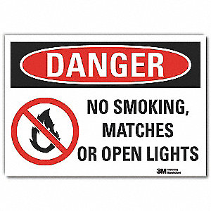 "No Smoking, Danger, Vinyl, 5"" x 7"", Adhesive Surface, Engineer"