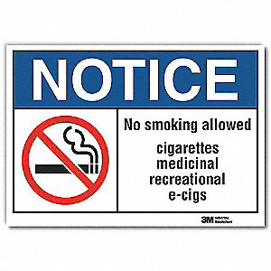 "No Smoking, Notice, Vinyl, 10"" x 14"", Adhesive Surface, Engineer"