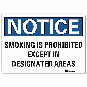 "No Smoking, Notice, Vinyl, 7"" x 10"", Adhesive Surface, Engineer"