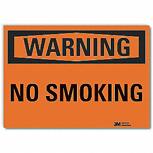 "No Smoking, Warning, Vinyl, 7"" x 10"", Adhesive Surface, Engineer"