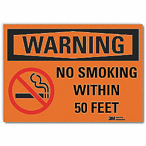 "No Smoking, Warning, Vinyl, 3-1/2"" x 5"", Adhesive Surface, Engineer"