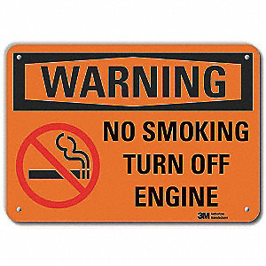 "No Smoking, Warning, Aluminum, 7"" x 10"", With Mounting Holes, Engineer"