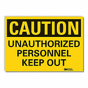 Caution Sign,7 in. H,Vinyl,Unauthorized
