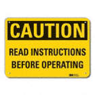 Caution: Read Instructions Before Operating Signs