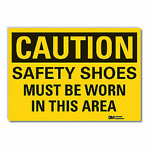 Caution Sign,7 in. H,Vinyl,Safety Shoe
