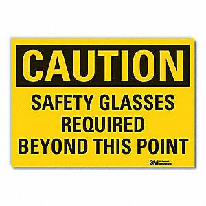 Caution Sign,7 in H,Vinyl,Safety Glasse