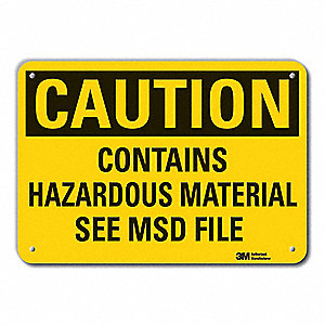 Caution Sign,7 in. H,Alum,Contains Hazar