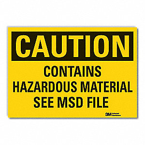 "Chemical, Gas or Hazardous Materials, Caution, Vinyl, 7"" x 10"", Adhesive Surface, Engineer"