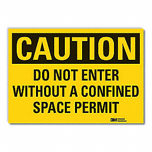 "Confined Space, Caution, Vinyl, 10"" x 14"", Adhesive Surface, Engineer"