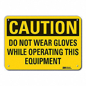 Caution Sign,7 in. H,Alum,Do Not Wear Gl