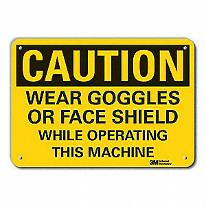 Caution Sign,7 in. H,Alum,Wear Goggles