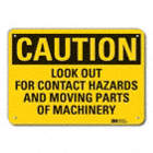 Caution: Look Out For Contact Hazards And Moving Parts Of Machinery Signs