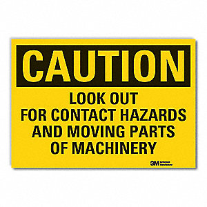 "Machine and Operational, Caution, Vinyl, 5"" x 7"", Adhesive Surface, Engineer"