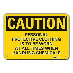 "Personal Protection, Caution, Recycled Plastic, 7"" x 10"", With Mounting Holes, Not Retroreflective"