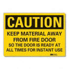 Caution: Keep Material Away From Fire Door So The Door Is Ready At All Times For Instant Use Signs