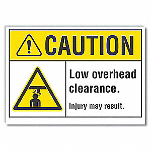 "Overhead Clearance, Caution, Polyester, 10"" x 14"", Adhesive Surface, Not Retroreflective"