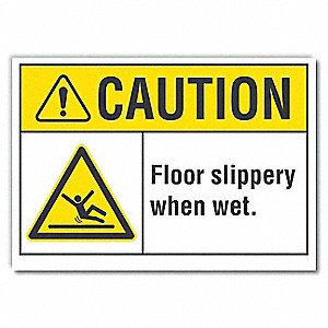 "Caution Sign,3-1/2"" x 5"",Vinyl"