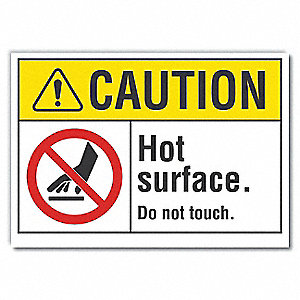 "Hot, Caution, Polyester, 10"" x 14"", Adhesive Surface, Not Retroreflective"