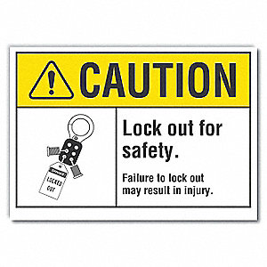 "Lockout Tagout, Caution, Polyester, 10"" x 14"", Adhesive Surface, Not Retroreflective"