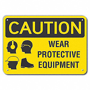 "Personal Protection, Caution, Recycled Plastic, 10"" x 14"", With Mounting Holes, Not Retroreflective"