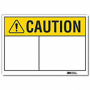 "Caution, Caution, Vinyl, 7"" x 10"", Adhesive Surface"
