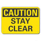 Caution: Stay Clear Signs