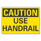 Caution: Use Handrail Signs