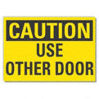 Caution: Use Other Door Signs