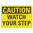 Caution: Watch Your Step Signs