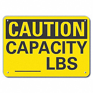 "Load Limit, Caution, Recycled Aluminum, 7"" x 10"", With Mounting Holes"