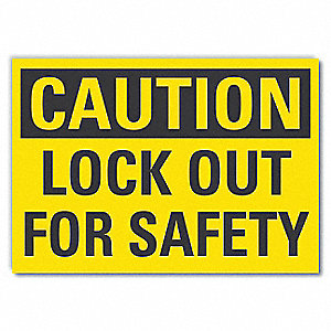 "Lockout Tagout, Caution, Vinyl, 3-1/2"" x 5"", Adhesive Surface"