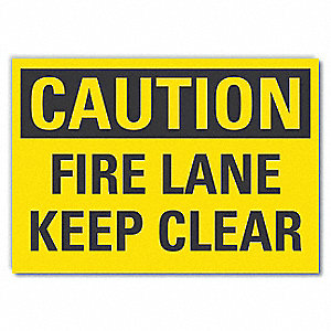 "Fire Lane, Caution, Vinyl, 3-1/2"" x 5"", Adhesive Surface"