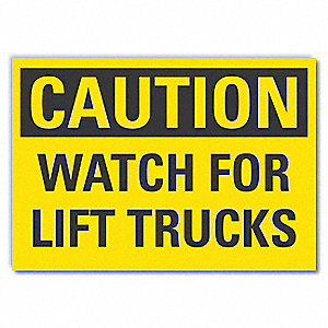"Lift Truck Traffic, Caution, Vinyl, 7"" x 10"", Adhesive Surface"