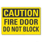Caution: Fire Door Do Not Block Signs
