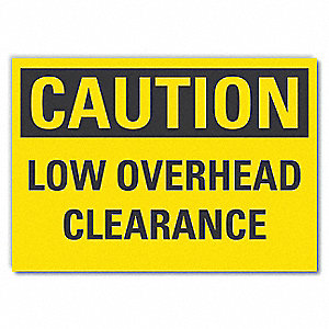 Caution Sign,Self-Adhesive Vinyl,5 in.