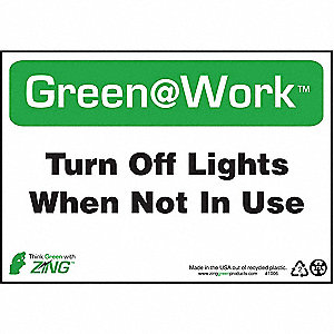 SIGN GREEN AT WORK LIGHTS OFF 7X10