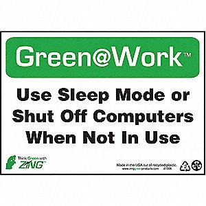 SIGN GREEN AT WORK SLEEP MODE 7X10