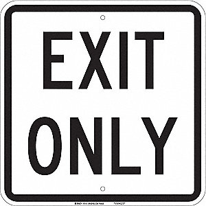 "Text Exit Only, Aluminum Traffic Sign, Height 18"", Width 18"""