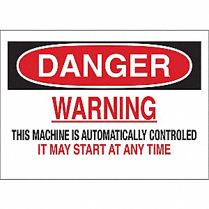 "Machine and Operational, Danger, Polyester, 10"" x 14"", Adhesive Surface, Not Retroreflective"