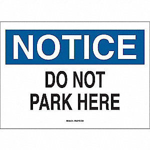 "Parking, Notice, Fiberglass, 10"" x 14"", With Mounting Holes, Not Retroreflective"
