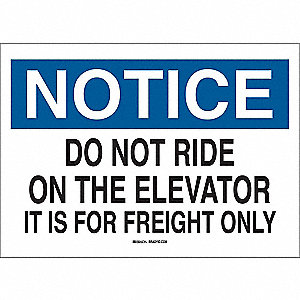 "Elevator Hazard, Notice, Polyester, 10"" x 14"", Adhesive Surface, Not Retroreflective"