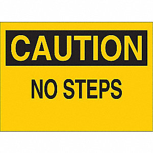Caution Sign,7 x 10In,BK/YEL,No Steps