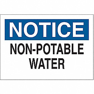"Potable Water, Notice, Fiberglass, 10"" x 14"", With Mounting Holes, Not Retroreflective"