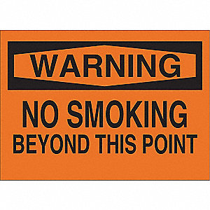 Warning No Smoking Sign,7 x 10In,BK/ORN