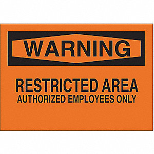 "Authorized Personnel and Restricted Access, Warning, Aluminum, 7"" x 10"", With Mounting Holes"