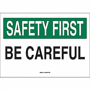 "Safety Reminder Signs,10"" x 14"""