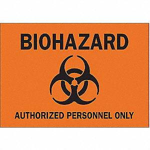"Authorized Personnel Only Biohazard Sign, Self-Adhesive Polyester, 7"" Height, 10"" Width"